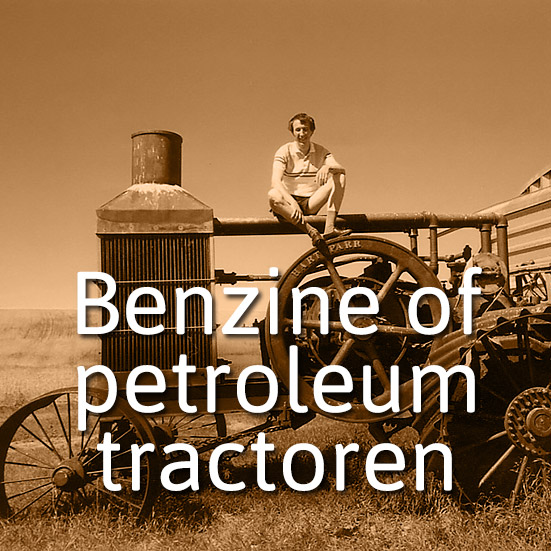 benzine of petroleumtractoren